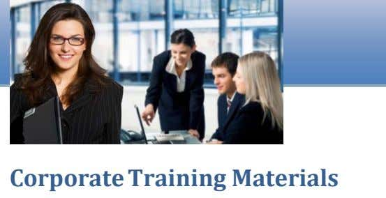 Talent Management Sample Corporate Training Materials All of our training products are fully customizable and are