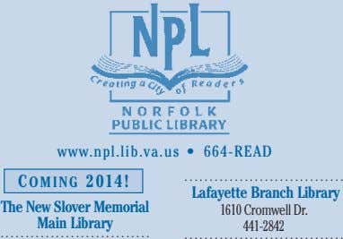 664-READ www.npl.lib.va.us • c o M i n g Lafayette Branch Library The New Slover Memorial