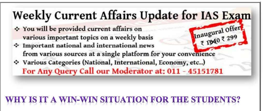 You will be provided current affairs on various important topics on a weekly basis. Important