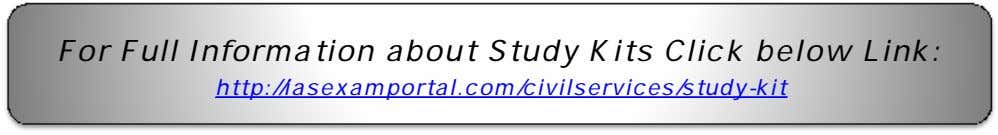 For Full Information about Study Kits Click below Link: http://iasexamportal.com/civilservices/study-kit