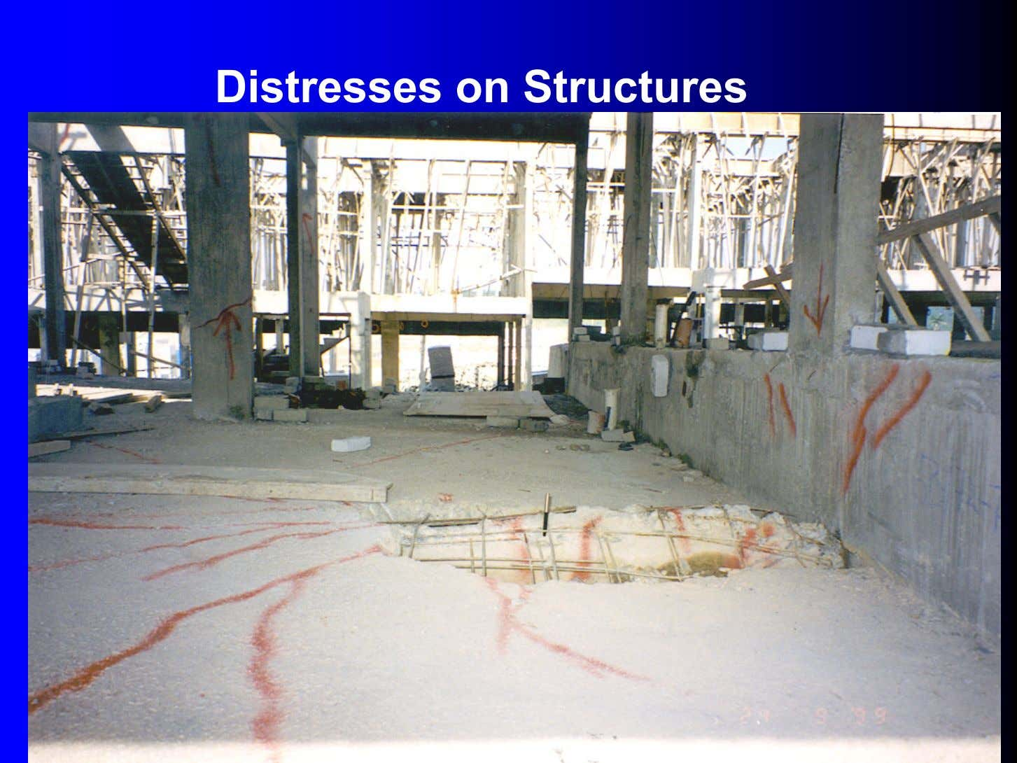 Distresses on Structures