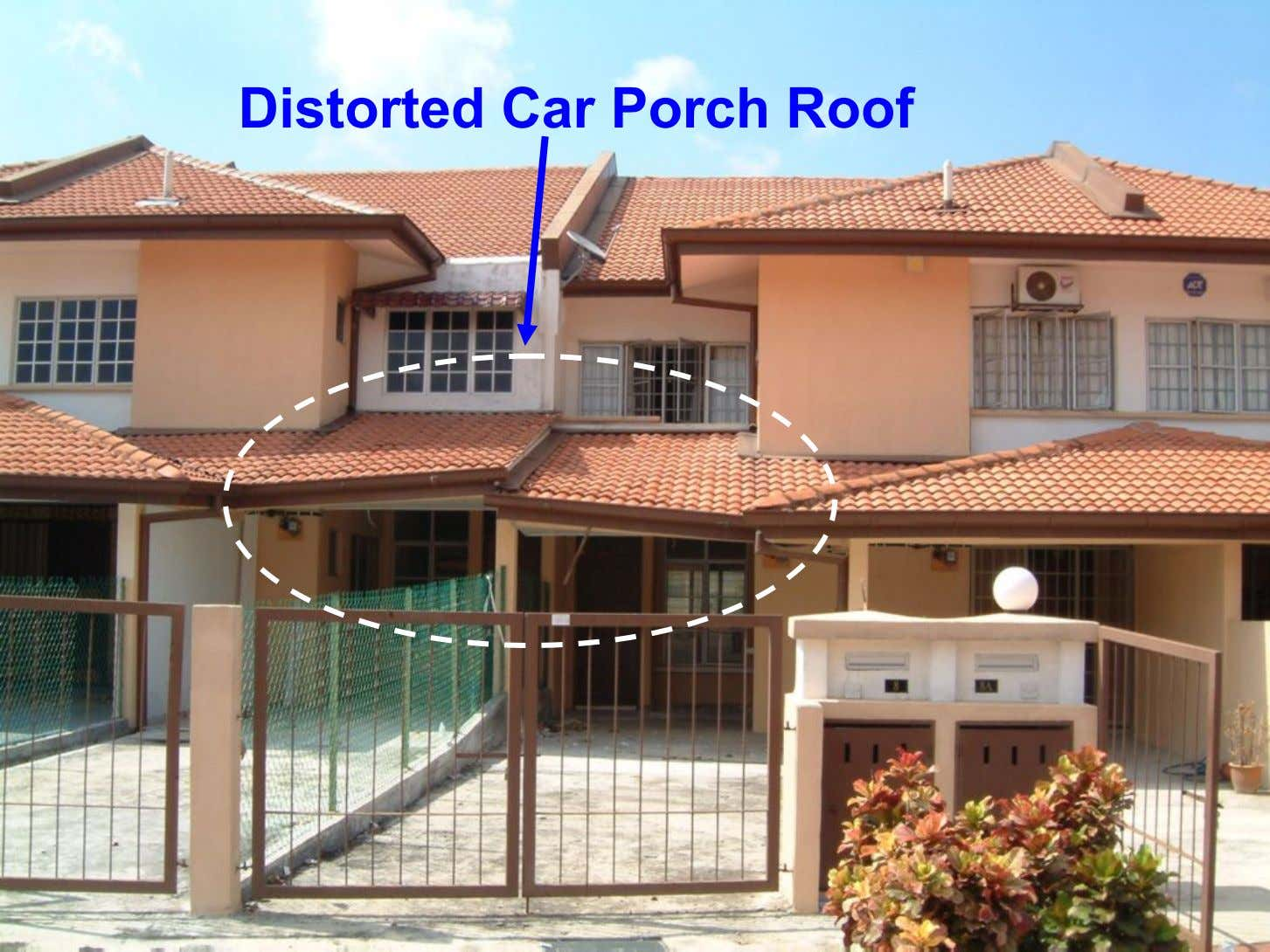 Distorted Car Porch Roof