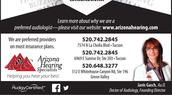 Learn more about why we are a preferred audiologist—please visit our website: www.arizonahearing.com We are