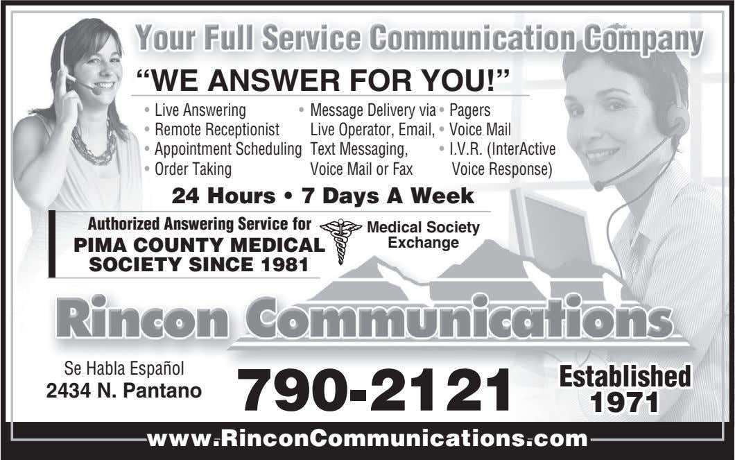 """WE ANSWER FOR YOU!"" • Live Answering • Message Delivery via • Pagers • Remote"
