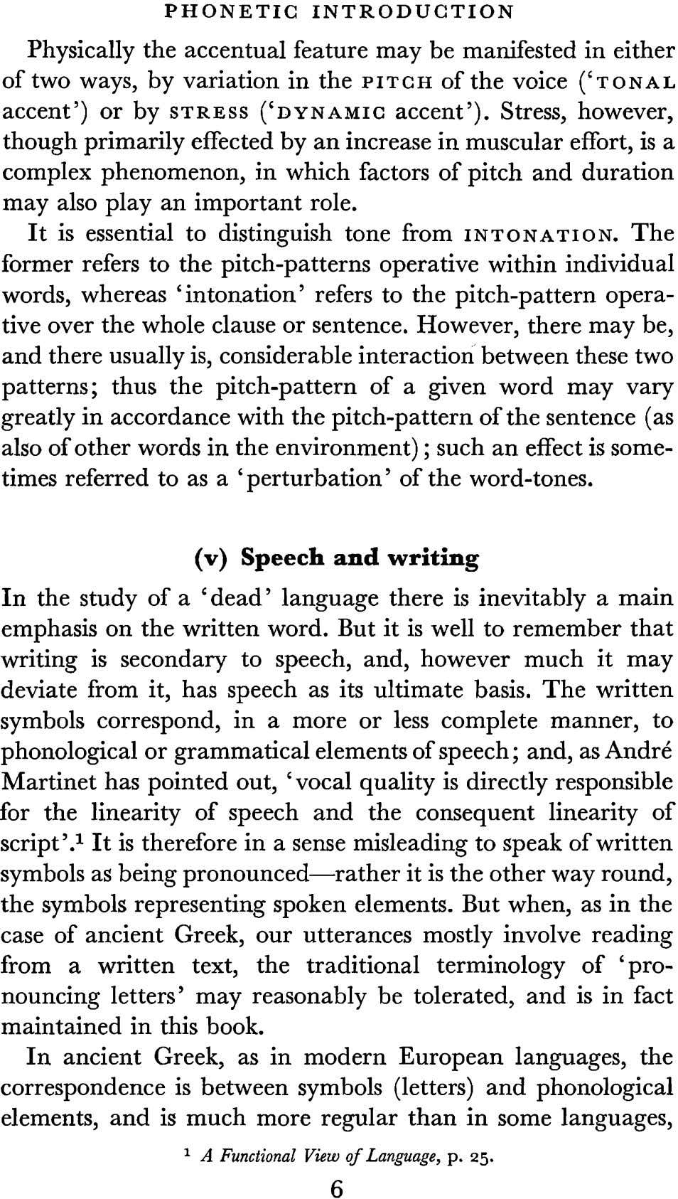 PHONETIC INTRODUCTION Physically the accentual feature may be manifested in either of two ways, by