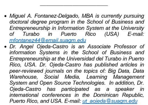  Miguel A. Fontanez-Delgado, MBA is currently pursuing doctoral degree program in the School of
