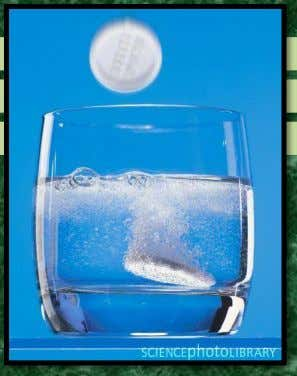 "water - the ""bubble action"" can assist in breaking up the tablets and enhancing the dissolution"