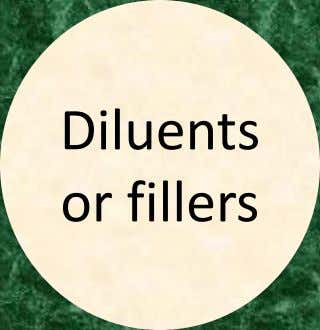 Diluents or fillers