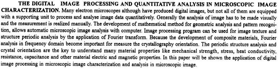 THE DIGITAL IMAGE PROCESSING AND QUANTITATIVE ANALYSIS IN MICROSCOPIC IMAGE CHARACTERIZATION. Many