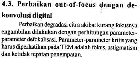 4.3. Perbaikan out-of-focus <Jengan de- konvolusi digital Perbaikandegradasicitra akibatkurang fokusnya