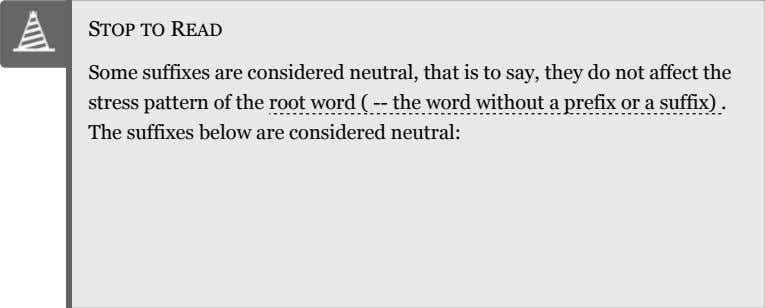 STOP TO READ Some suffixes are considered neutral, that is to say, they do not