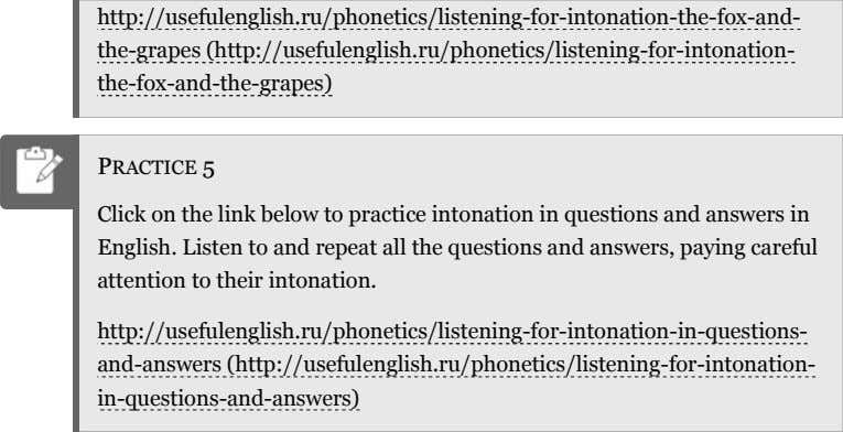 http://usefulenglish.ru/phonetics/listening-for-intonation-the-fox-and- the-grapes