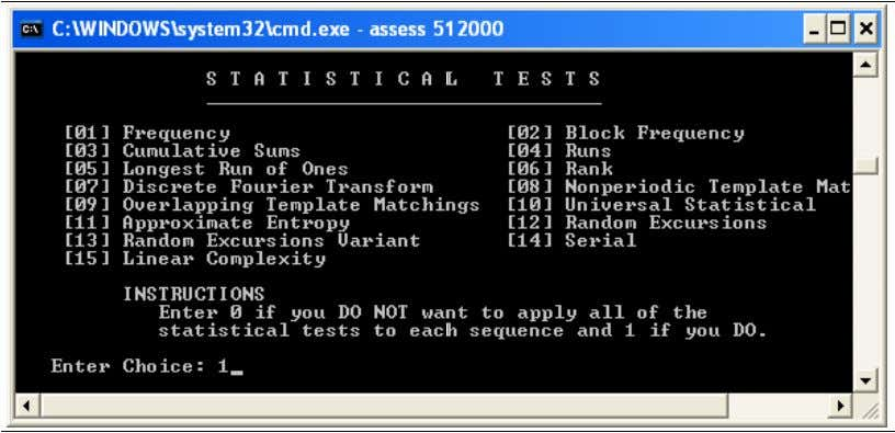 the screen in Figure 5 . Figure 5. Statistical test screen In this case, '1' has