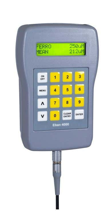 Eban 4000 The Eban 4000 Coating Thickness Meter easily measures all coatings on metallic substrates