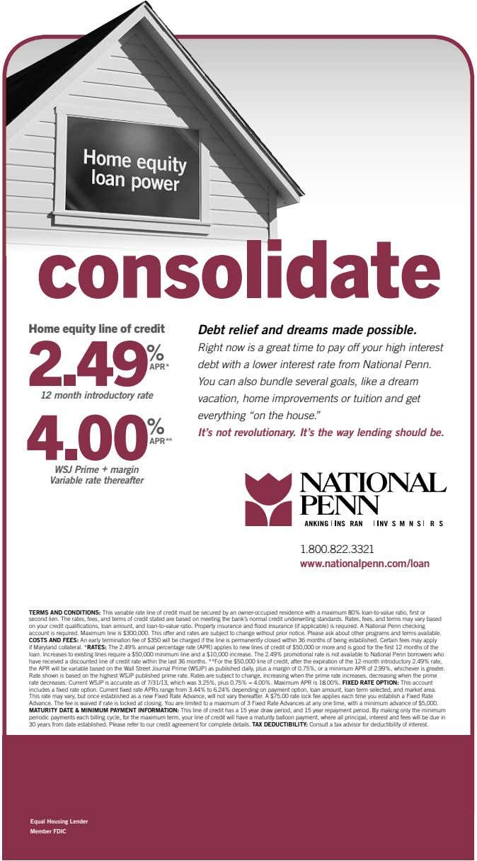 consolidate Home equity line of credit Debt relief and dreams made possible. 2.49 % APR* 12