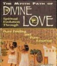 today and transformyour life. $14.95 U.S ISBN: 1-884564-00-3 11. GOD OF LOVE: THE PATH OF DIVINE