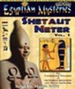 book printer can. ISBN: 1-884564-40-2 $16.95 U. S. 29. Egyptian Mysteries: Vol. 1, Shetaut Neter What