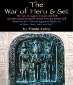 ofthe Clergy ofShetaut Neter. ISBN: 1-884564-53-4 $24.95 32. The W ar of Heru and Set: The