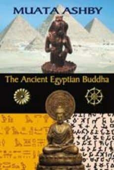 poems written between 1996 and 2003. 1-884564--16 -X $16.99 36. The Ancient Egyptian Buddha: The Ancient