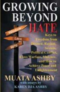 50- Growing Beyond Hate: Keys to Freedom from Discord, Racism, Sexism, Political Conflict, Class Warfare,