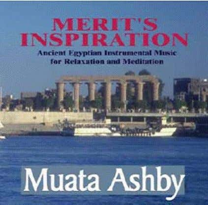 Egyptian Music CD ©1999 By Muata Ashby CD $14.99 – MERIT'S INSPIRATION NEW Egyptian Yoga Music