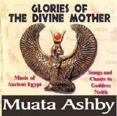 GLORIES OF THE DIVINE MOTHER Based on the hieroglyphic text of the worship of Goddess