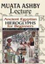 List Price: $25.00 60 minutes, NTSC UPC: 883629113227 Introduction to Ancient Egyptian Hieroglyphs Class 1