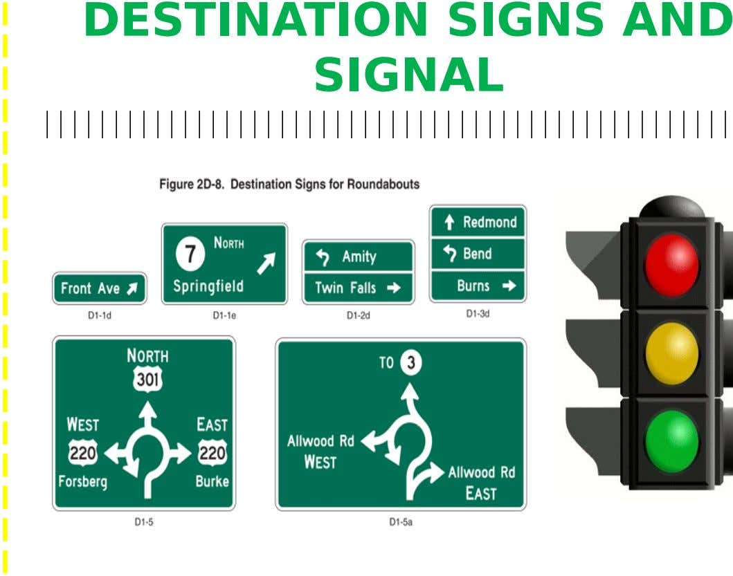 DESTINATION SIGNS AND SIGNAL