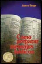 Christian Counseling 978-0-8254-1126-7 / $10.99 #13 Como preparar mensajes bíblicos How to Prepare Bible