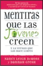 30 Days to Taming Your Finances 978-0-8254-1602-6 $5.99 #15 Mentiraws que las jóvenes creen Lies Young