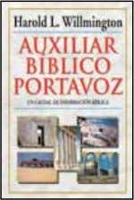 Daily Bible 978-0-8254-1635-4 / $28.99 Biblia cronológica Auxiliar b í blico Portavoz Willmington's Guide to the
