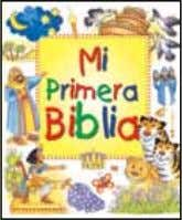 Progress Illustrated 978-0-8254-1096-3 / $6.99 #17 Mi primera Biblia My First Bible 978-0-8254-1383-4 / $14.99