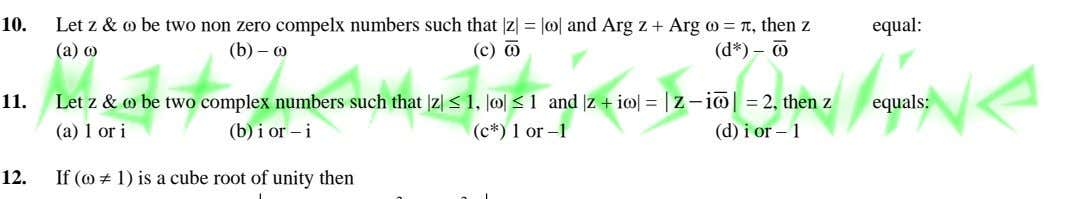 10. Let z & ω be two non zero compelx numbers such that |z| =