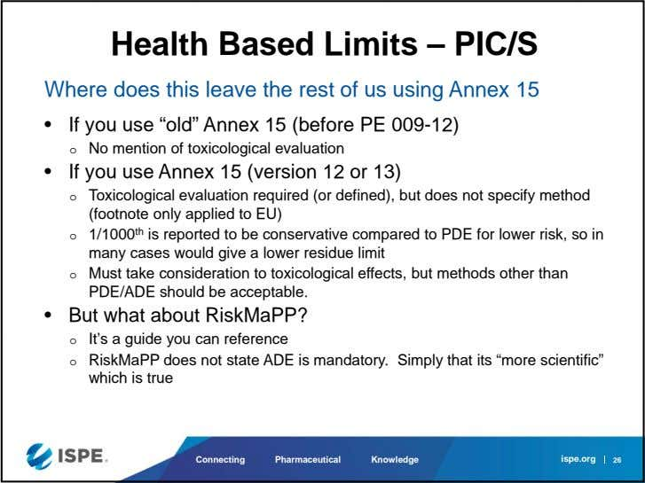 Health Based Limits – PIC/S Where does this leave the rest of us using Annex