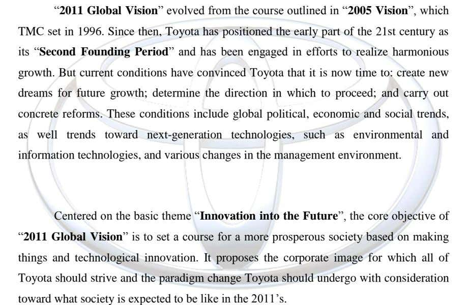 """2011 Global Vision"" evolved from the course outlined in ""2005 Vision"", which TMC set in 1996."