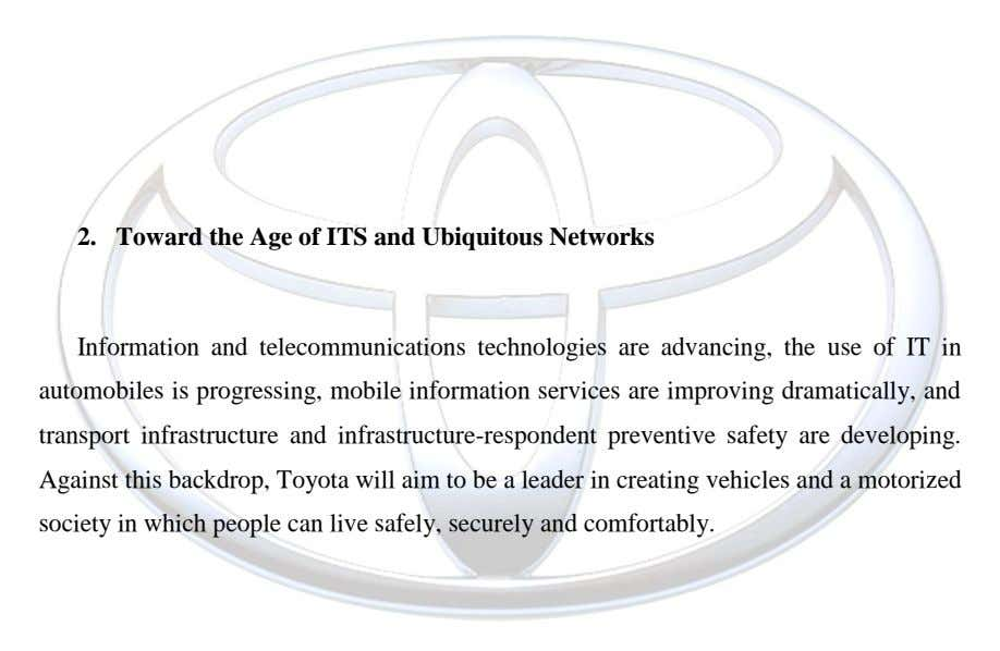 2. Toward the Age of ITS and Ubiquitous Networks Information and telecommunications technologies are advancing, the