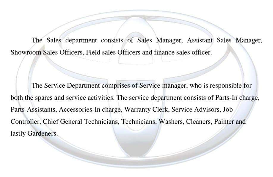 The Sales department consists of Sales Manager, Assistant Sales Manager, Showroom Sales Officers, Field sales Officers