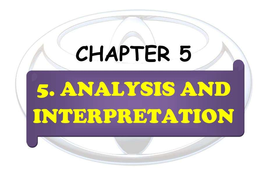 CHAPTER 5 5. ANALYSIS AND INTERPRETATION