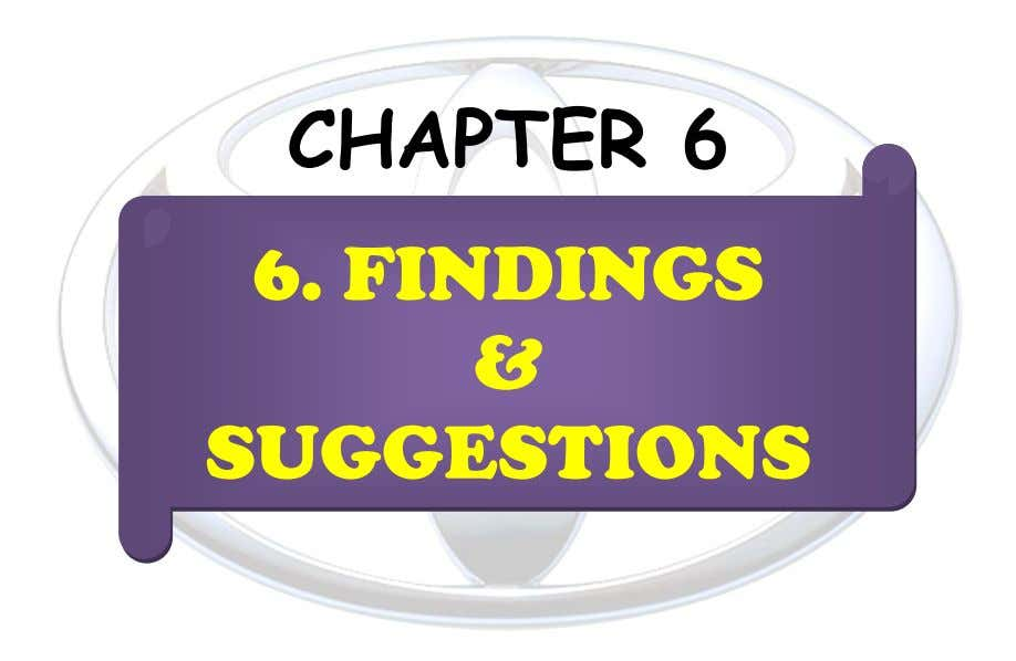 CHAPTER 6 6. FINDINGS & SUGGESTIONS