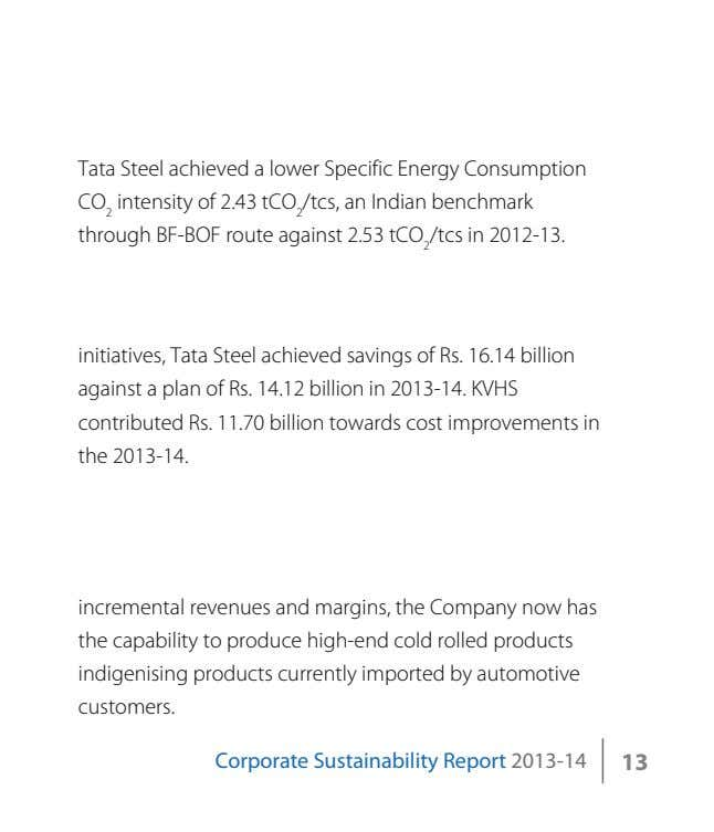 Tata Steel achieved a lower Specific Energy Consumption CO 2 intensity of 2.43 tCO 2