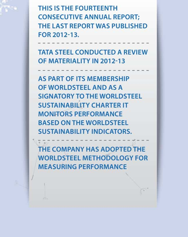 THIS IS THe FouRTeeNTH CoNSeCuTIVe ANNuAl RePoRT; THe lAST RePoRT WAS PublISHed FoR 2012-13. TATA