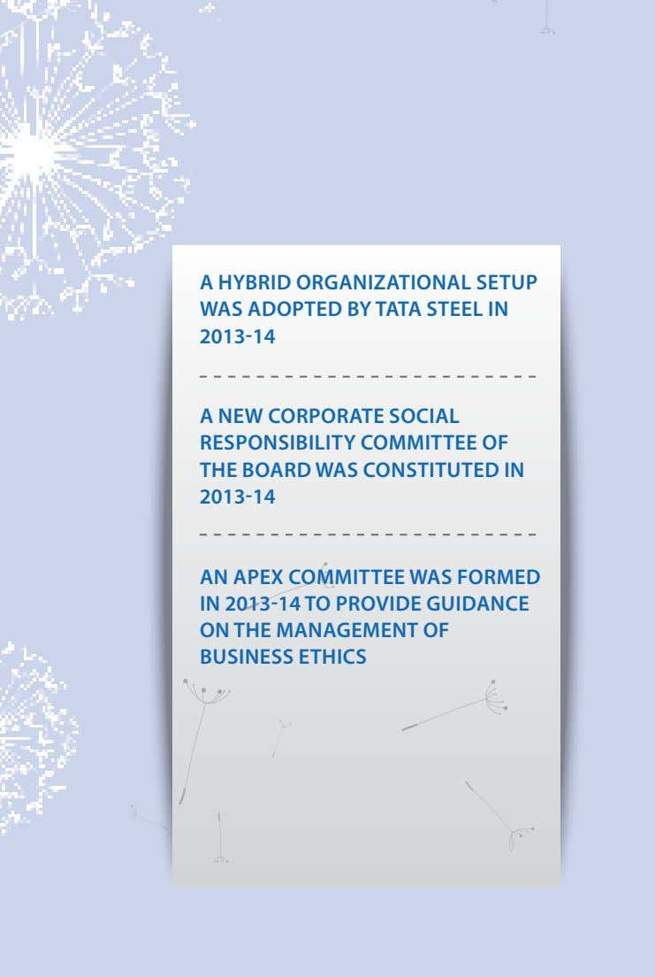 A HybRId oRGANIzATIoNAl SeTuP WAS AdoPTed by TATA STeel IN 2013-14 A NeW CoRPoRATe SoCIAl