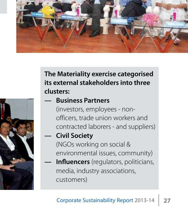 The materiality exercise categorised its external stakeholders into three clusters: — business Partners (investors,