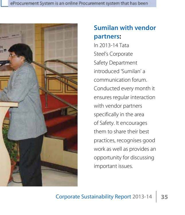 Sumilan with vendor partners: In 2013-14 Tata Steel's Corporate Safety Department introduced 'Sumilan' a