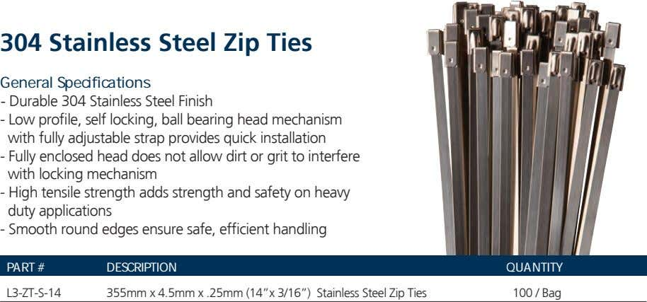 304 Stainless Steel Zip Ties General Specifications - Durable 304 Stainless Steel Finish - Low