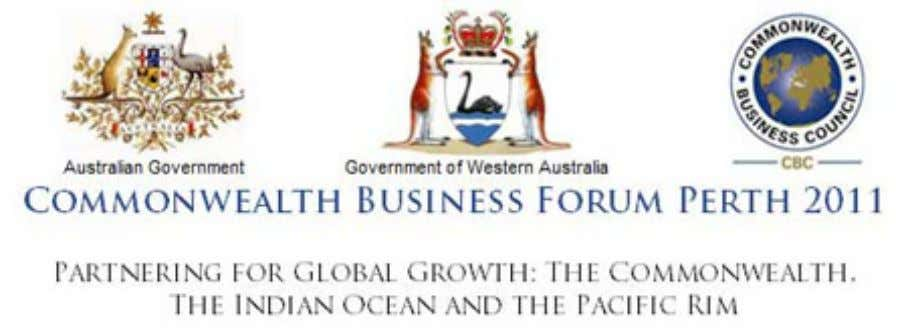 Australia in the context of the Commonwealth Business Forum The Commonwealth Business Forum (CBF) was organized
