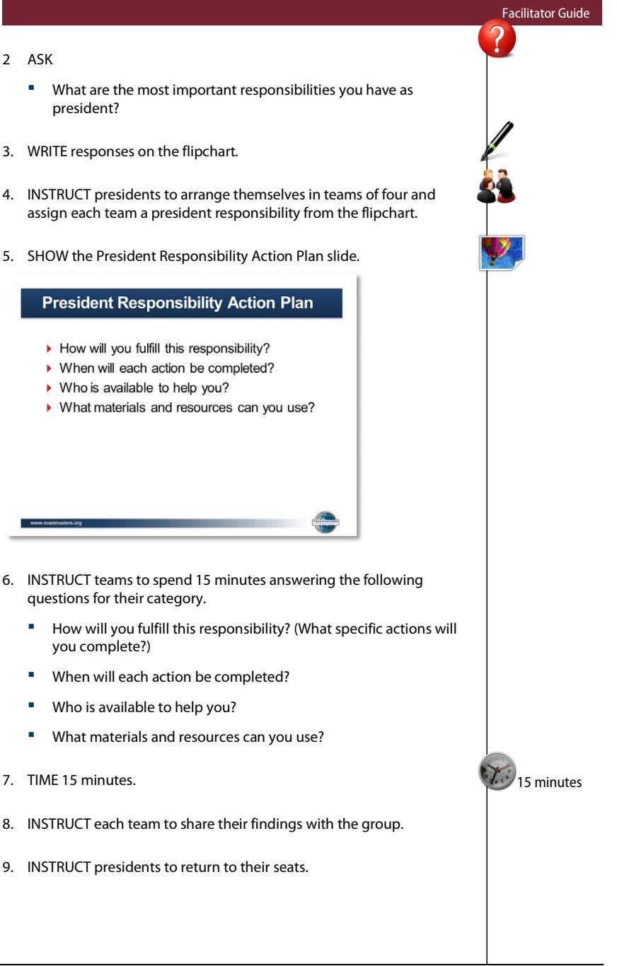 Facilitator Guide 2 ASK ▪ What are the most important responsibilities you have as president?