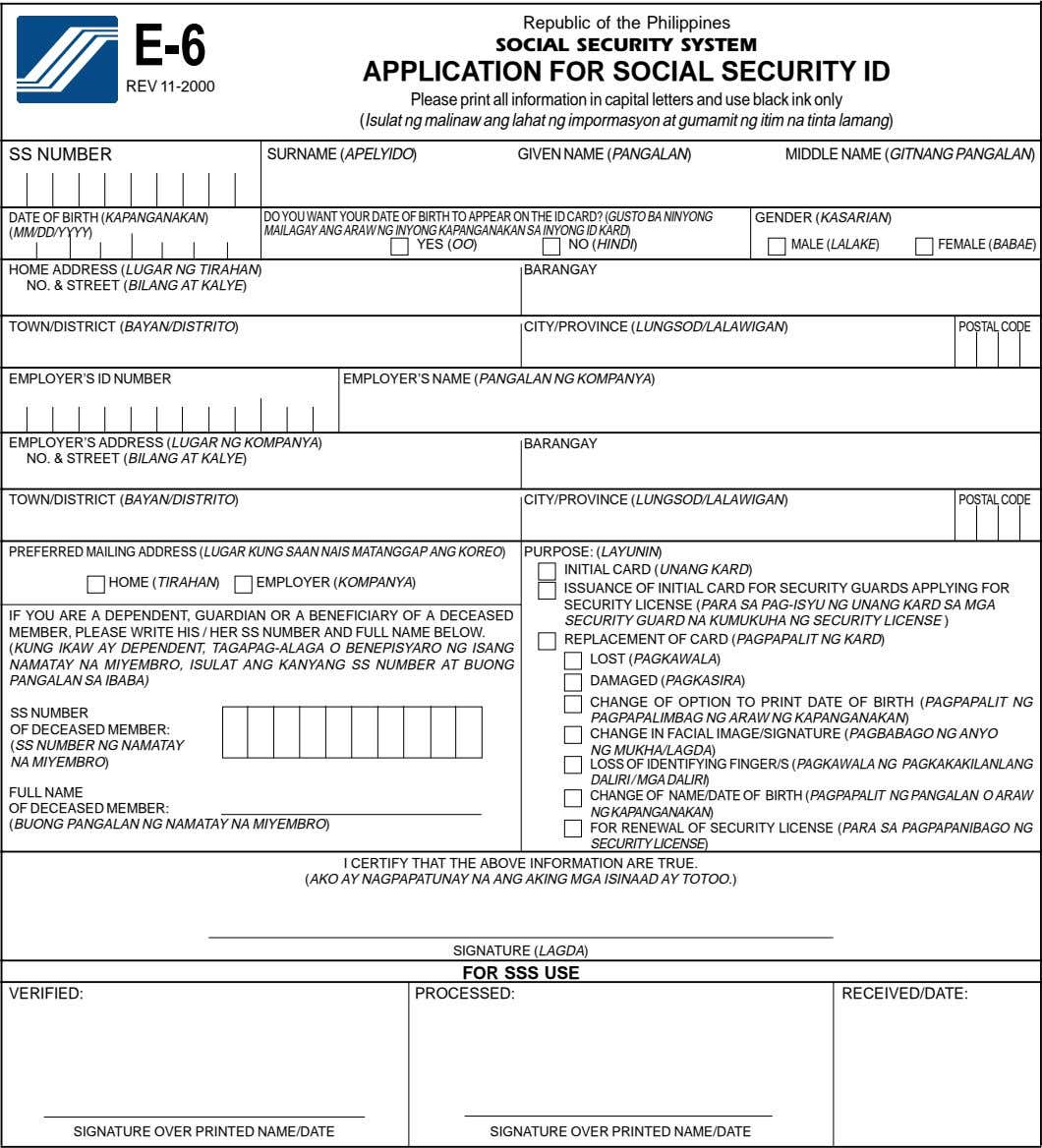Republic of the Philippines APPLICATION FOR SOCIAL SECURITY ID REV 11-2000 Please print all information