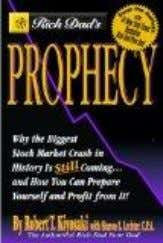 Rich Dad's Prophecy: Why The Biggest