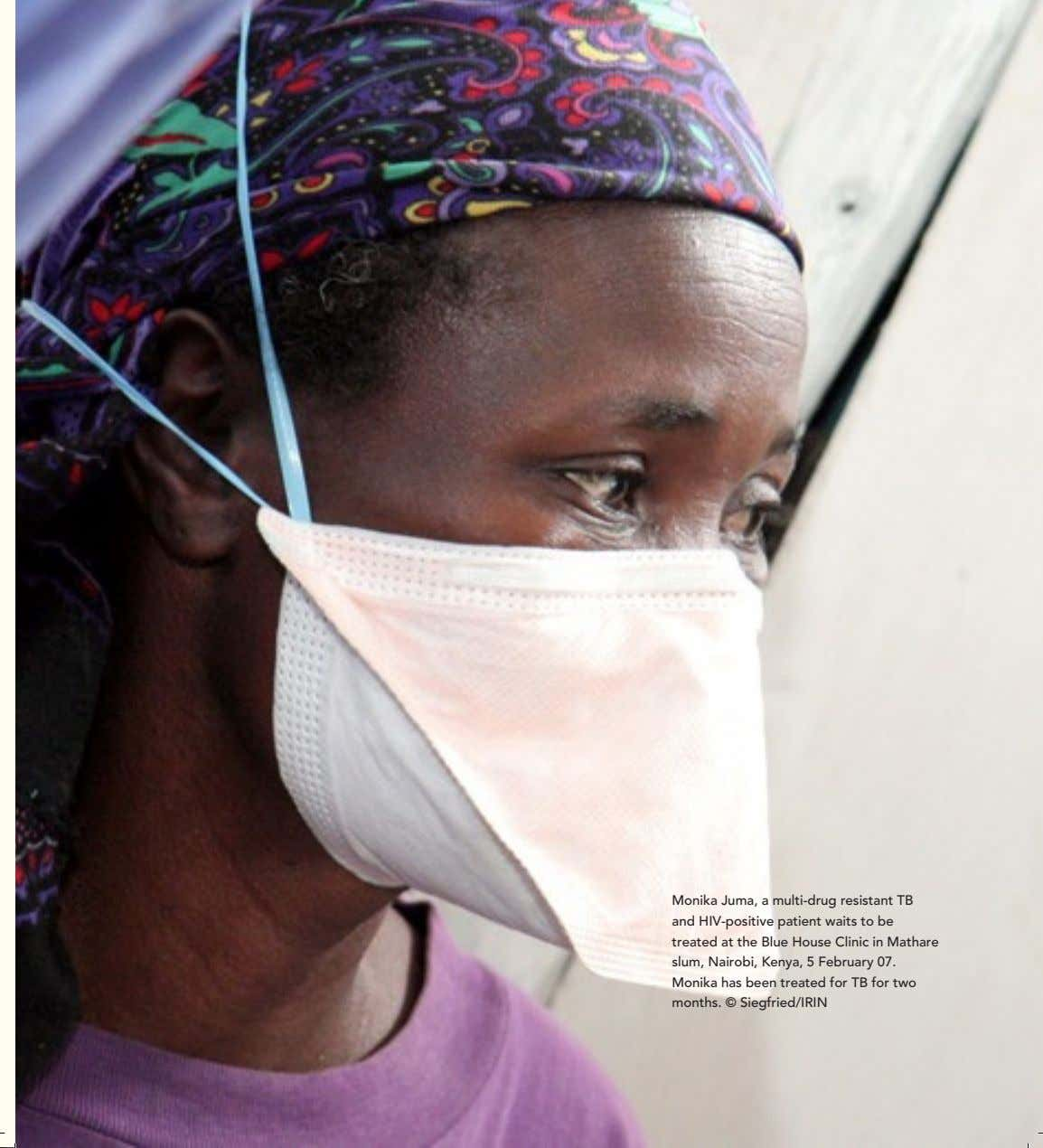 Clinic in Mathare slum, Nairobi, Kenya, 5 February 07. Monika has been treated for TB for